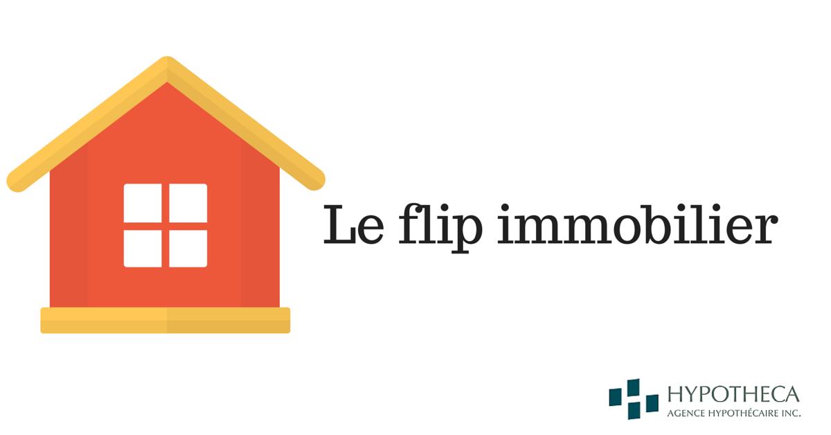 Le flip immobilier